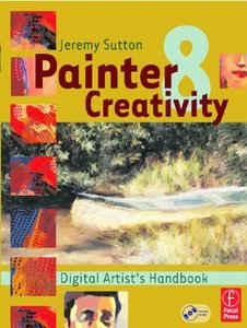 Painter 8 Creativity: Digital Artist's Handbook (Paperback)-cover