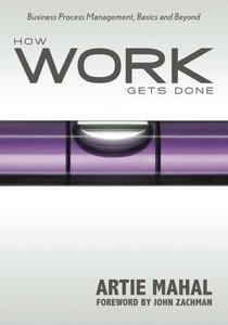 How Work Gets Done: Business Process Management, Basics and Beyond (Paperback)-cover