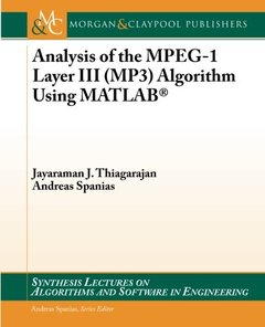 Analysis of the MPEG-1 Layer III (MP3) Algorithm Using MATLAB (Paperback)-cover