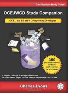 OCEJWCD Study Companion: Certified Expert Java EE 6 Web Component Developer (Oracle Exam 1Z0-899), 3/e (Paperback)-cover