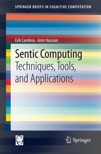 Sentic Computing: Techniques, Tools, and Applications (Paperback)-cover
