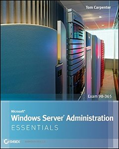 Microsoft Windows Server Administration Essentials (Paperback)-cover