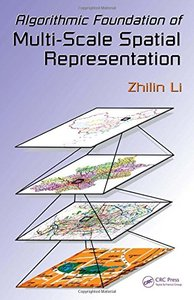 Algorithmic Foundation of Multi-Scale Spatial Representation (Hardcover)-cover