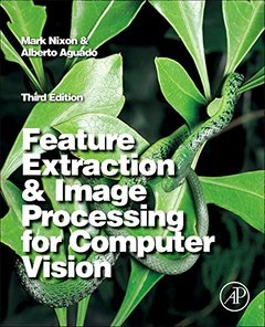 Feature Extraction & Image Processing for Computer Vision, 3/e (Paperback)-cover