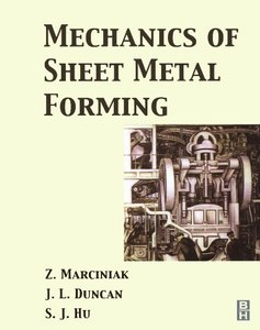 Mechanics of Sheet Metal Forming, 2/e (Paperback)