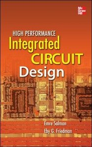 High Performance Integrated Circuit Design (Hardcover)-cover