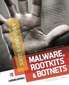 Malware, Rootkits & Botnets A Beginner's Guide (Paperback)-cover