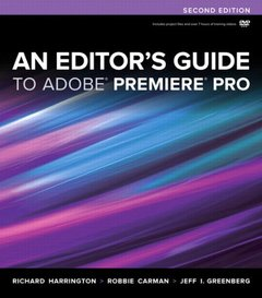 An Editor's Guide to Adobe Premiere Pro, 2/e (Paperback)-cover