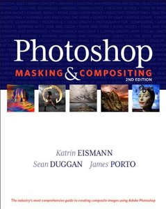 Photoshop Masking & Compositing, 2/e (Paperback)-cover