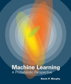Machine Learning: A Probabilistic Perspective (Hardcover)-cover