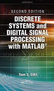 Discrete Systems and Digital Signal Processing with MATLAB, 2/e (Hardcover)-cover