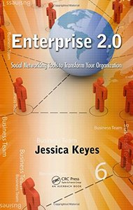 Enterprise 2.0: Social Networking Tools to Transform Your Organization (Hardcover)