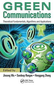 Green Communications: Theoretical Fundamentals, Algorithms, and Applications (Hardcover)-cover