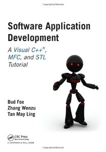 Software Application Development: A Visual C++, MFC, and STL Tutorial (Paperback)-cover