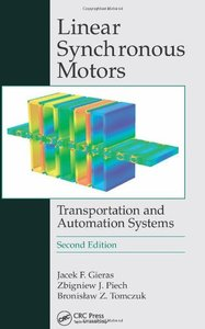 Linear Synchronous Motors: Transportation and Automation Systems, 2/e (Hardcover)-cover