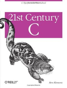 21st Century C: C Tips from the New School (Paperback)-cover