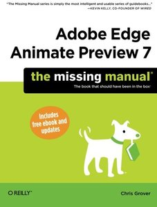 Adobe Edge Animate Preview 7: The Missing Manual (Paperback)