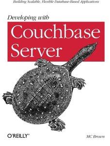 Developing with Couchbase Server (Paperback)-cover