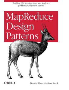 MapReduce Design Patterns: Building Effective Algorithms and Analytics for Hadoop and Other Systems (Paperback)-cover