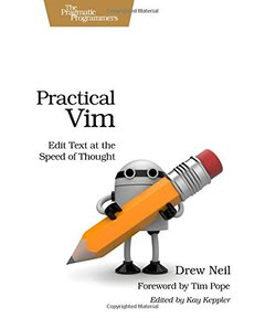 Practical Vim: Edit Text at the Speed of Thought (Paperback)-cover