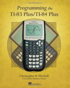 Programming the TI-83 Plus/TI-84 Plus (Paperback)