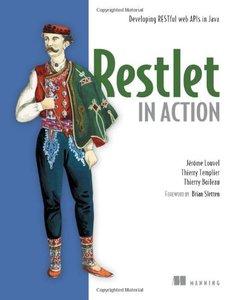 Restlet in Action: Developing RESTful web APIs in Java (Paperback)-cover