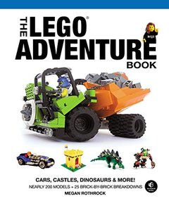 The LEGO Adventure Book, Vol. 1: Cars, Castles, Dinosaurs & More! (Hardcover)