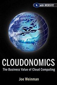 Cloudonomics, + Website: The Business Value of Cloud Computing (Hardcover)