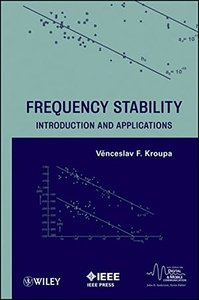 Frequency Stability: Introduction and Applications (Hardcover)
