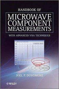 Handbook of Microwave Component Measurements: with Advanced VNA Techniques, 2/e (Hardcover)-cover