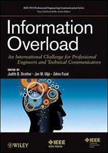 Information Overload: An International Challenge for Professional Engineers and Technical Communicators (Paperback)