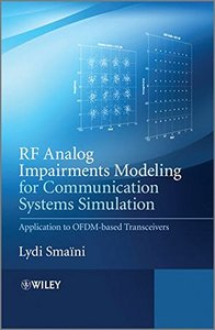 RF Analog Impairments Modeling for Communication Systems Simulation: Application to OFDM-based Transceivers (Hardcover)-cover