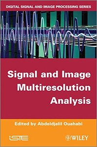 Signal and Image Multiresolution Analysis (Hardcover)-cover
