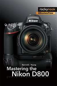 Mastering the Nikon D800 (Paperback)-cover