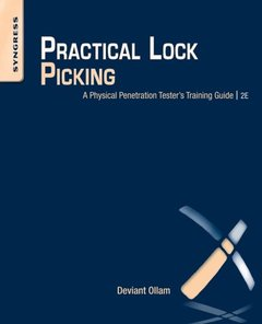 Practical Lock Picking: A Physical Penetration Tester's Training Guide, 2/e (Paperback)-cover