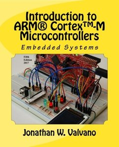 Embedded Systems: Introduction to Arm Cortex-M Microcontrollers (Volume 1) (Paperback)-cover