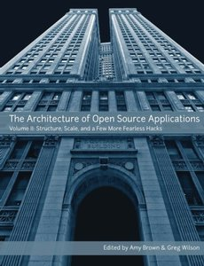 The Architecture Of Open Source Applications, Volume Ii (Paperback)-cover