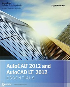 AutoCAD 2012 and AutoCAD LT 2012 Essentials (Paperback)-cover