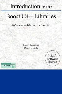 Introduction to the Boost C++ Libraries; Volume II - Advanced Libraries (Hardcover)-cover