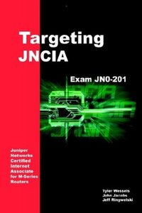 Targeting JNCIA: Study Guide for Exam JN0-201 (Paperback)-cover