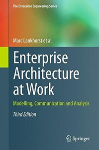 Enterprise Architecture at Work: Modelling, Communication and Analysis, 3/e (Hardcover)-cover