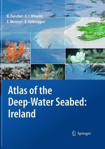 Atlas of the Deep-Water Seabed: Ireland (Hardcover)