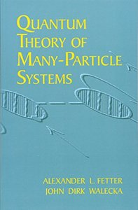 Quantum Theory of Many-Particle Systems (Paperback)