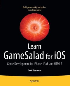 Learn GameSalad for iOS: Game Development for iPhone, iPad, and HTML5 (Paperback)-cover
