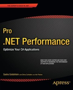Pro .NET Performance: Optimize Your C# Applications (Paperback)-cover