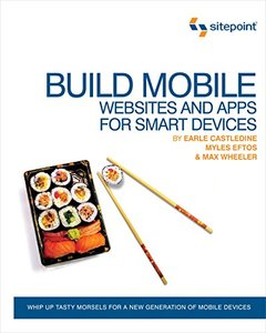 Build Mobile Websites and Apps for Smart Devices (Paperback)-cover