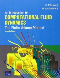 An Introduction to Computational Fluid Dynamics: The Finite Volume Method, 2/e (Paperback)