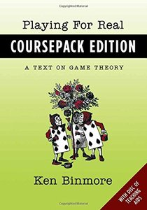 Playing for Real, Coursepack Edition: A Text on Game Theory (Paperback)-cover