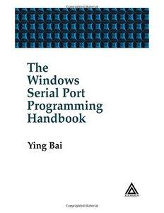 The Windows Serial Port Programming Handbook (Hardcover)