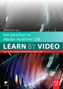Introduction to Adobe Audition CS6: Learn by Video (Hardcover)-cover